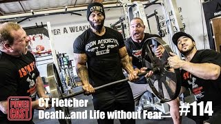 PowerCast #114 - CT Fletcher - Death...and Life Without Fear | SuperTraining.TV