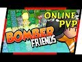 Bomber Friends - FUN ONLINE BOMBERMAN MOBILE | MGQ Ep. 71