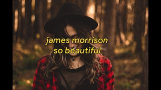 james morrison - so beautiful | lyrics