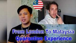 From London To Malaysia - My Quarantine Experience  REACTION
