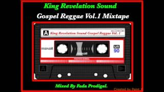 King Revelation Sound Gospel Reggae Vol.1 Mixtape