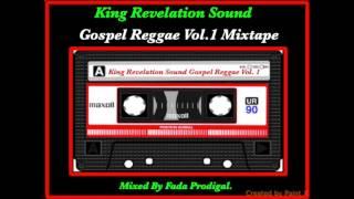 King Revelation Sound Gospel Reggae Vol.1 Mixtape