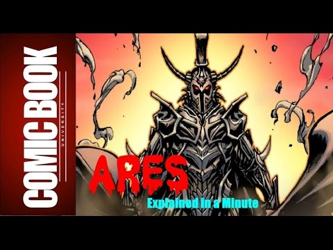 Ares (Explained in a Minute) | COMIC BOOK UNIVERSITY