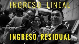 Ingreso Lineal vs Ingreso Residual