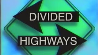 Divided Highways - PBS - 1997
