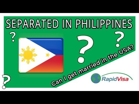 Can I Get Married In The USA If I Separated In Philippines?