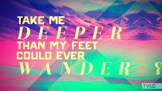 Hillsong UNITED - Oceans (Where Feet May Fail) (Lyric Video)
