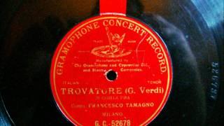 Francesco Tamagno - Der Troubadour - Trovatore - Di Quella pira 1903