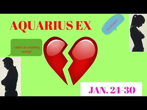 AQUARIUS~THEY'RE ONLY IGNORING YOU BECAUSE THEY LOVE YOU?!~JAN. 24-30