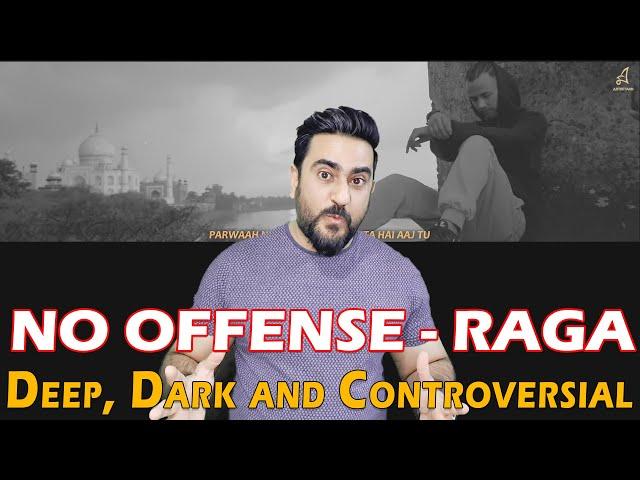 NO OFFENSE | RAGA | 2020 | Deep, Dark and Controversial | Reaction | IAmFawad