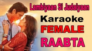 Lambiyaan Si Judaiyaan | Female Karaoke | With Lyrics