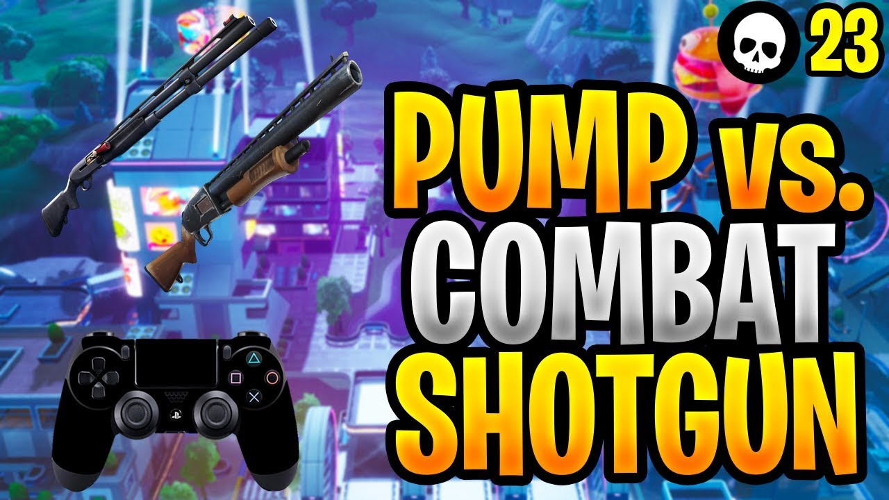 Pump Shotgun vs. Combat Shotgun für Controller Fortnite! (Fortnite Shotgun-Tipps - Xbox PS4) + video