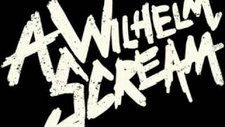 Watch A Wilhelm Scream The King Is Dead video