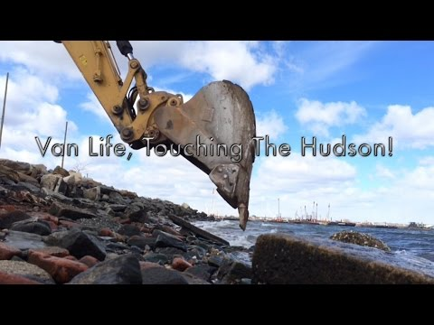 Van Life; Touching The Hudson!