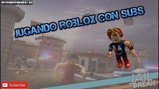Jugando Roblox con subs/Jailbreak/Tower of Hell/ #Roadto1100 (._. ) Envienj sus loots