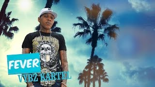 Vybz Kartel - Fever (Official Audio) - May 2016 thumbnail