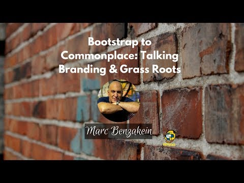WPblab EP103 - Bootstrap to Commonplace: Talking Branding and Grass Roots with Marc Benzakein