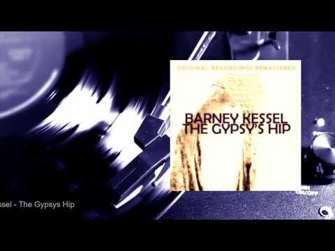 Barney Kessel - The Gypsy's Hip (Full Album)