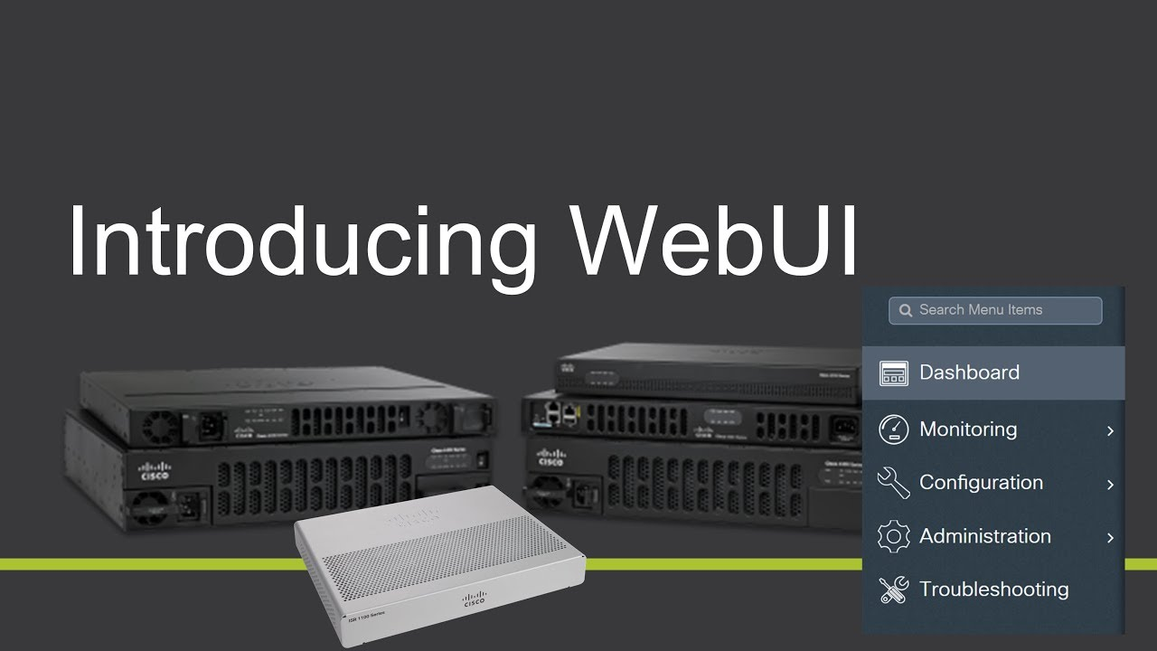 Cisco WebUI User Interface on IOS-XE Routers