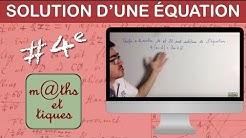 Vérifier si un nombre est solution d'une équation - Quatrième