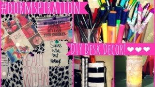 ♥ Dormspiration DIY Dorm Room Desk Decor ♥