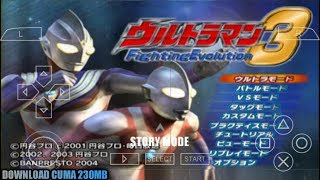 Cara Download Game Ultraman Fighting Evolution 0 Mod UFE3 PPSSPP Android