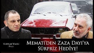 Memati'den Zaza Dayı'ya sürpriz hediye!