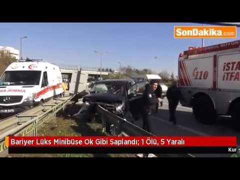 Bariyer Lüks Minibüse Ok Gibi Saplandı  1 Ölü, 5 Yaralı