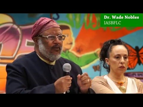 Dr. Wade Nobles - Panel Participant: Thinking for Ourselves... |  26 Feb 2016