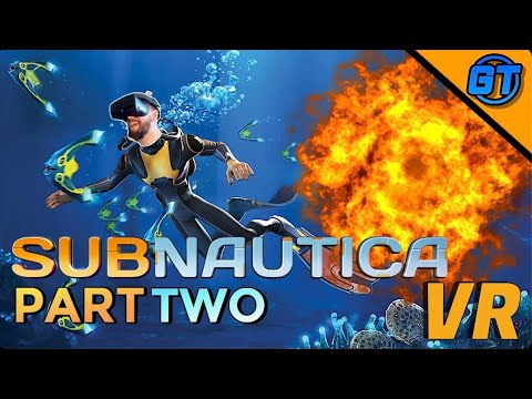 The Good Ship Aurora EXPLODED!! Subnautica VR Part 2