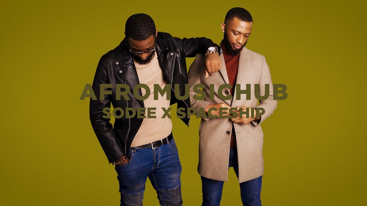 Download Sodee x Spaceship - Salaye [An Afromusichub Show]