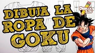 APRENDE A DIBUJAR LA ROPA DE GOKU DE FORMA CORRECTA | SENCILLO | PASO A PASO