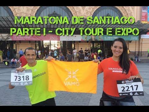 VAMO.OOO Maratona de Santiago 2018 | Parte I - City Tour e Expo