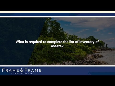 What is required to complete the list of inventory of assets?