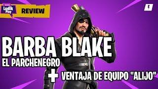 """BARBA BLAKE THE PARKBLACK + ADVANTAGE TEAM """"BARBA BLAKE ALIJO"""" FORTNITE SAVE THE WORLD Guide"""