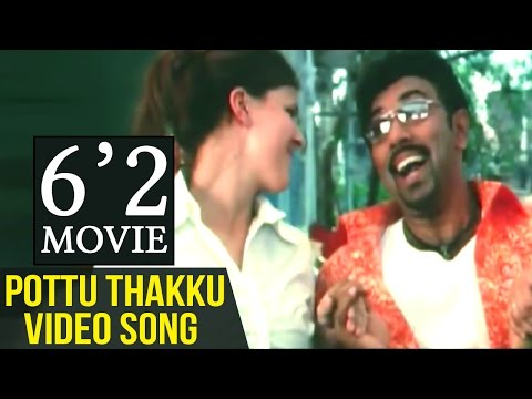 6 2 Tamil Movie | Pottu Thakku Video Song | Sathyaraj | Sunitha Varma | D Imman