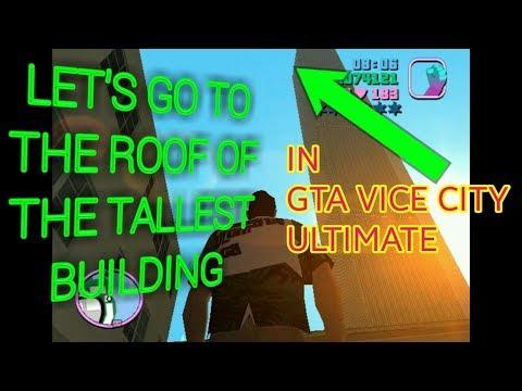Reach The Tallest Building In Gta Vice City   Gta Vice City Mod