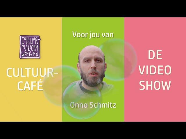 afl. 6 - Onno Schmitz - CULTUURCAFÉ - DE VIDEO SHOW