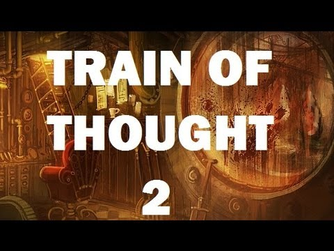 Amnesia A Machine for Pigs - Train of Thought ep. 2