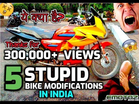 5 DUMBEST bike MODIFICATIONS in INDIA