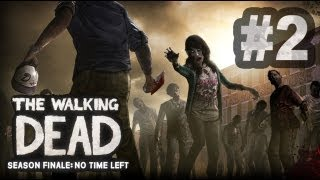 Jusqu'au Bout de The Walking Dead - Episode 5 - Plus Assez de Temps (Grand Final)