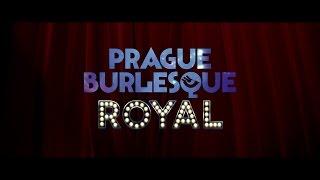 PRAGUE BURLESQUE ROYAL / TRAILER 2014