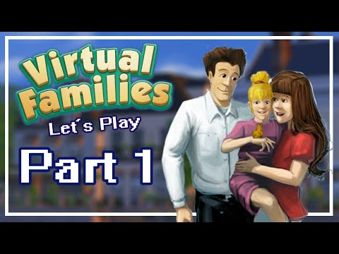 Lets Play Virtual Families 1 | Part 1 | Snassy Family