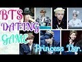 Bts Dating Game { Princess Ver.}