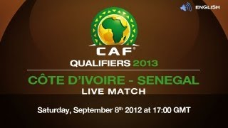 Côte d'Ivoire vs Senegal - CAF Qualifiers 2013 (English)