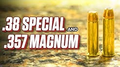 .38 Special and .357 Magnum? - What's the Difference?