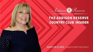 The Addison Reserve Country Club Insider With Marci Blicher