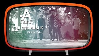 Video Adista - Tulang Rusuk (Official Music Video) download MP3, 3GP, MP4, WEBM, AVI, FLV Oktober 2018