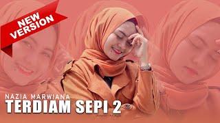 Gambar cover Nazia Marwiana - Terdiam Sepi 2 (Official Music Video)