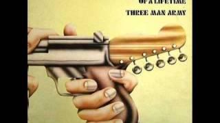Three Man Army -  Daze